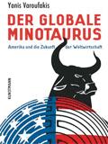 Yanis Varoufakis - Der globale Minotaurus