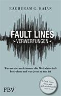 Raghuram G. Rajan: Fault Lines - Verwerfungen