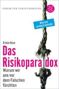 Ortwin Renn - Das Risikoparadox